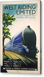 West Riding Limited, Lner Poster, 1938 Acrylic Print