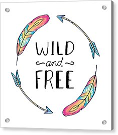 Wild And Free Colorful Feathers - Boho Chic Ethnic Nursery Art Poster Print Acrylic Print