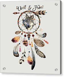 Acrylic Print featuring the mixed media Wild And Free Wolf Spirit Dreamcatcher by Georgeta Blanaru