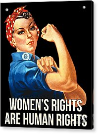 Womens Rights Are Human Rights Tshirt Acrylic Print