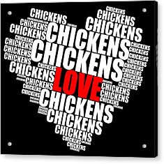 Word Cloud White Love Chickens Acrylic Print