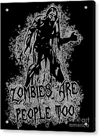 Zombies Are People Too Halloween Vintage Acrylic Print