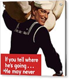 American Sailor -- Ww2 Propaganda Acrylic Print