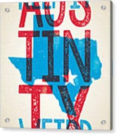 Austin Poster - Texas - Keep Austin Weird Acrylic Print by Jim Zahniser
