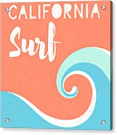 California Surf- Art By Linda Woods Acrylic Print by Linda Woods