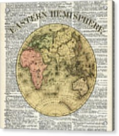 Eastern Hemisphere Earth Map Over Dictionary Page Acrylic Print by Anna W