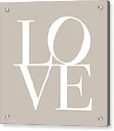 Love In Taupe Acrylic Print