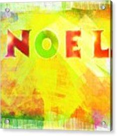 Noel Acrylic Print by Jocelyn Friis