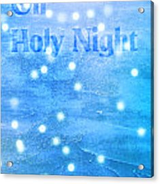 Oh Holy Night Acrylic Print by Jocelyn Friis