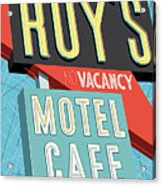 Roy's Motel Cafe Pop Art Acrylic Print by Jim Zahniser