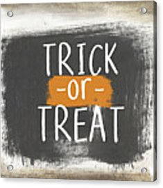Trick Or Treat Sign- Art By Linda Woods Acrylic Print