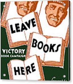 Victory Book Campaign - Wpa Acrylic Print