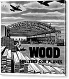 Wood Shelters Our Planes - Ww2 Acrylic Print