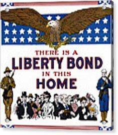 World War I Liberty Bond Ad Acrylic Print by Granger