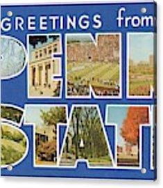 Penn State Greetings Acrylic Print by Mark Miller