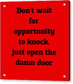 Open The Door      Black On Red Acrylic Print by Edward Lee