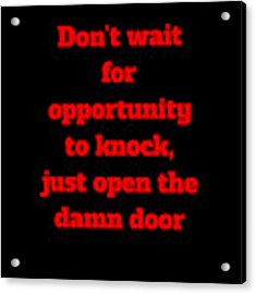 Open The Door     Red On Black Acrylic Print by Edward Lee