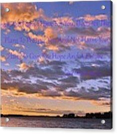 Sunrise Sky Jeremiah 29 11 Acrylic Print by Lisa Wooten