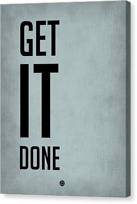 Inspirational Canvas Print -            Get It Done Poster  Blue by Naxart Studio