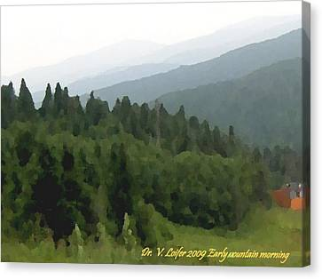 Early Mountain Morning Canvas Print by Dr Loifer Vladimir
