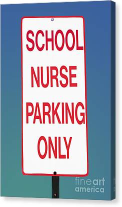 School Nurse Parking Sign  Canvas Print by Phil Cardamone