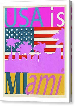 Usa Is Miami Canvas Print