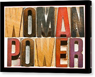 Woman Power Canvas Print by Donald  Erickson