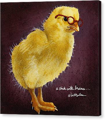 A Chick With Brains... Canvas Print