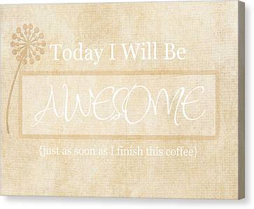 Awesome After Coffee Canvas Print