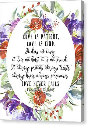 1 Corinthians 13 4, 7-8 Canvas Print by Tara Moss