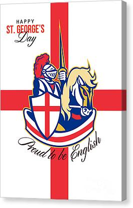 St George Day Canvas Print - Happy St George Day Proud To Be English Retro Poster by Aloysius Patrimonio