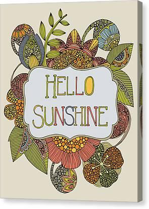 Hello Sunshine Canvas Print by Valentina