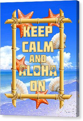 Island Stays Canvas Print - Keep Calm And Aloha On by Chris MacDonald