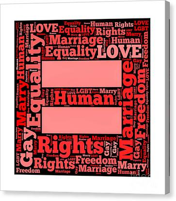Marriage Equality For All Canvas Print by Amy Cicconi