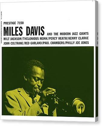Miles Davis -  Miles Davis And The Modern Jazz Giants (prestige 7150) Canvas Print by Concord Music Group