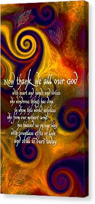 Now Thank We All Our God Canvas Print by Chuck Mountain