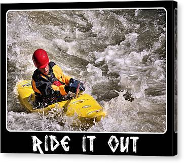 Ride It Out Canvas Print
