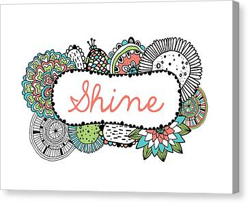 Shine Part 2 Canvas Print