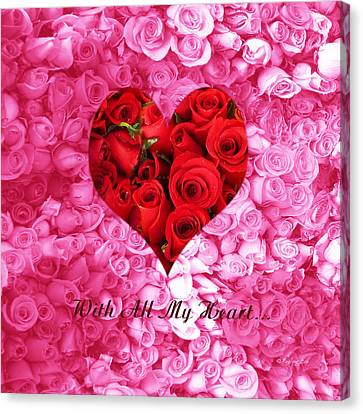 With All My Heart... Canvas Print by Xueling Zou