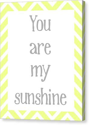 You Are My Sunshine Canvas Print by Jaime Friedman