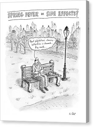 Palpitation Canvas Print - Spring Fever Or Side Effects! by Roz Chast