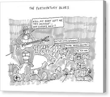 The Participatory Blues Canvas Print