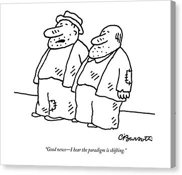 Good News - I Hear The Paradigm Is Shifting Canvas Print by Charles Barsotti