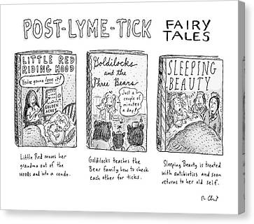Goldilocks Canvas Print - Post-lyme-tick Fairy Tales by Roz Chast