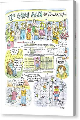 Labelled Canvas Print - 11th Grade Math For Nincompoops by Roz Chast