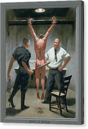 12. Jesus Is Beaten / From The Passion Of Christ - A Gay Vision Canvas Print by Douglas Blanchard