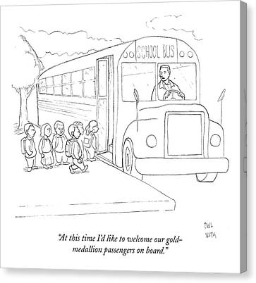 School Bus Canvas Print - At This Time I'd Like To Welcome by Paul Noth