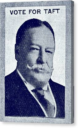 1912 Vote Taft For President Canvas Print by Historic Image