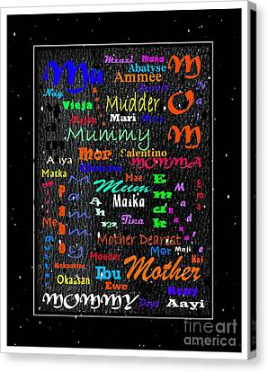 52 Ways To Say Mother Canvas Print