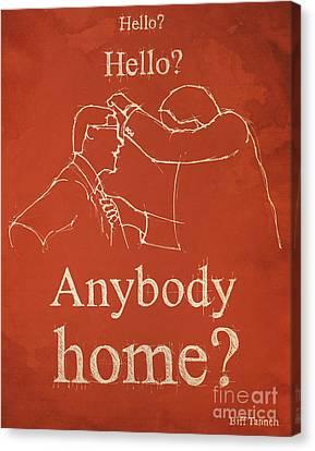 Back To The Future. Hello Hello Anybody Home... Canvas Print